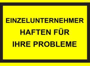 Einzelunternehmer Haftung in Österreich